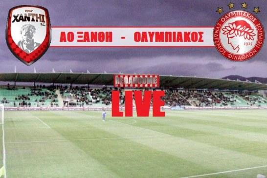 Ξάνθη-Ολυμπιακός(Live)
