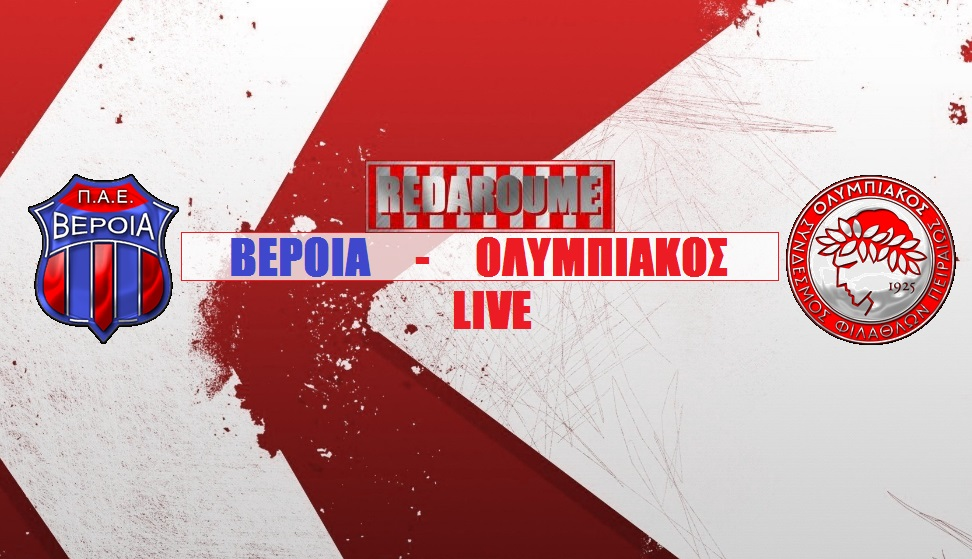 Photo of LIVE: Βέροια – Ολυμπιακός