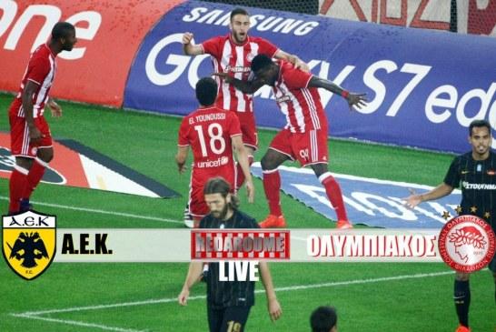 LIVE: Α.Ε.Κ. – Ολυμπιακός