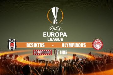 LIVE: Μπεσίκτας – Ολυμπιακός