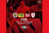 Final Four LIVE: Φενέρμπαχτσε – Ολυμπιακός
